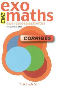 Exomaths, CM2 : exercices et activités corrigés : programme 2002