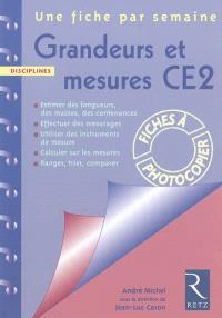 Grandeurs et mesures CE2 : estimer des longueurs, des masses, des contenances, effectuer des mesurages, utiliser des instruments de mesure, calculer sur les mesures, ranger, trier, comparer