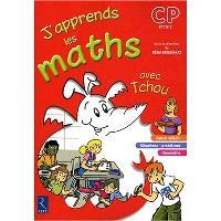 J'apprends les maths avec Tchou, CP : fichier de l'élève