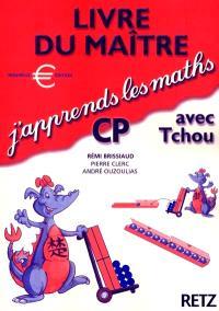 J'apprends les maths avec Tchou, CP : livre du maître
