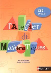 L'atelier de mathématiques, CE2 cycle 3