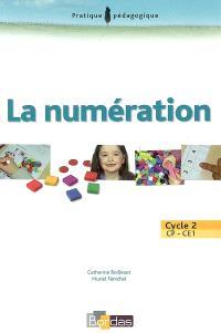 La numération : cycle 2, CP-CE1