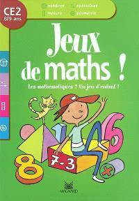 Les mathématiques ? Un jeu d'enfant ! CE2