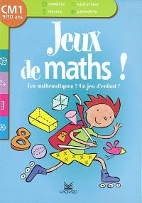 Les mathématiques ? Un jeu d'enfant ! CM1