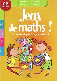 Les mathématiques ? Un jeu d'enfant ! CP