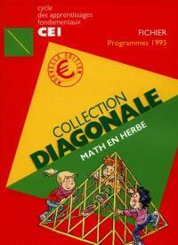 Math en herbe : cycle d'apprentissages fondamentaux CE1, fichier conforme aux programmes de 1995