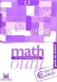 Math outil CP. cycle 2, deuxième année : tout en Euro, guide du maître
