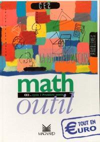 Math outil, CE2, cycle3, première année : tout euro, livre de l'élève