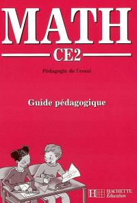 Math pédagogie de l'essai CE2 : guide pédagogique