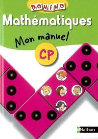 Mathématiques : mon manuel, CP