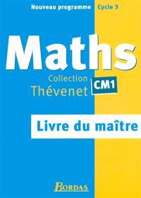 Mathématiques CM1 : livre du maître