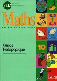 Mathématiques CM2 : guide pédagogique