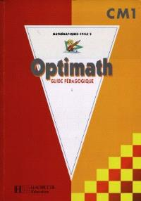 Mathématiques, CM1 cycle 3 : guide pédagogique