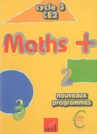 Maths + cycle 3 CE2 : nouveaux programmes