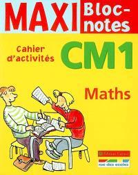 Maths CM1 : cahier d'activités