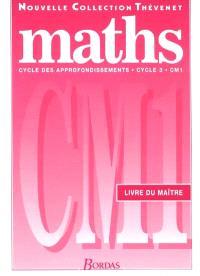 Maths CM1 : cycle des approfondissements, livre du maître