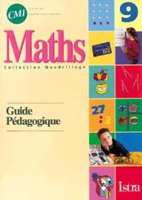 Maths CM1, cycle des approfondissements : guide pédagogique