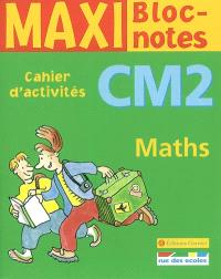 Maths CM2 : cahier d'activités