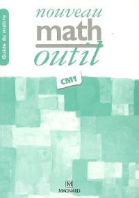 Nouveau math outil CM1 : guide du maître