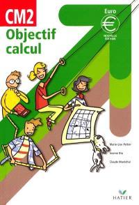 Objectif calcul CM2 : cycle des approfondissements
