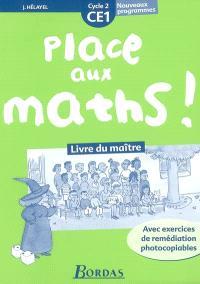 Place aux maths ! CE1, cycle 2 : livre du maître