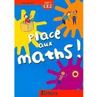 Place aux maths ! CE2, cycle 3