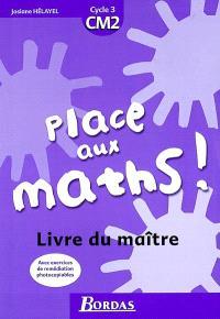 Place aux maths, CM2 : livre du maître