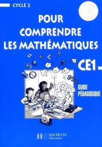Pour comprendre les mathématiques, CE1 : guide pédagogique, euro