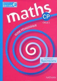 Spirales, mathématiques CP : guide pédagogique