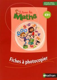 Vivre les maths CE1 : fiches à photocopier
