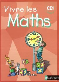 Vivre les maths CE1, cycle 2 : fichier élève