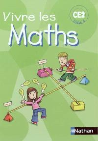 Vivre les maths CE2, cycle 3 : programmes 2002