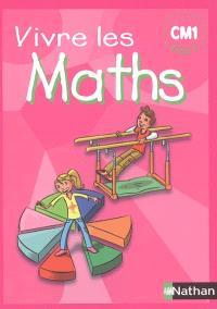 Vivre les maths CM1, cycle 3 : fichier