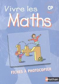 Vivre les maths, CP cycle 2 : fichier à photocopier : programmes 2002