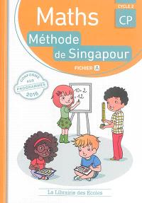 Maths, méthode de Singapour, CP, cycle 2 : fichier A