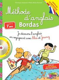 Méthode d'anglais Bordas, à partir de 7 ans : je découvre l'anglais en voyageant avec Alice et Jeremy