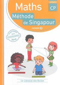 Maths, méthode de Singapour, CP, cycle 2 : fichier B
