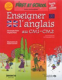 Enseigner l'anglais au CM1-CM2 : fichier photocopiable