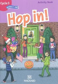 Hop in ! anglais cycle 3 (niveau 3-CM2) : activity book