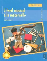 L'éveil musical à la maternelle : PS-MS-GS
