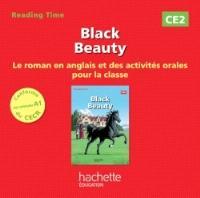 Black Beauty : CE2 : le roman en anglais et des activités orales pour la classe