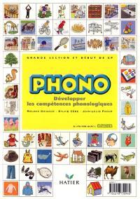 Phono, Grande section et début de CP : développer les compétences phonologiques