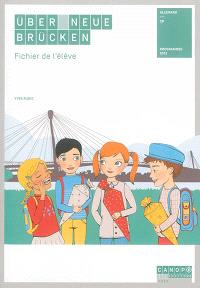 Uber neue Brücken, CP : allemand : fichier de l'élève