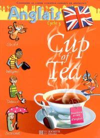 Cup of tea, anglais cycle 3 : deuxième année d'anglais
