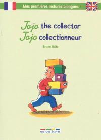 Jojo the collector = Jojo collectionneur