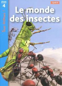 Le monde des insectes, cycle 3 : niveau de lecture 4