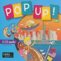 Pop up ! CM1 : 2 CD audio pour la classe