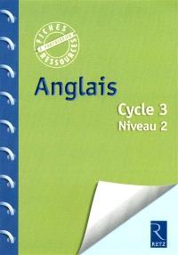 Anglais, cycle 3, niveau 2