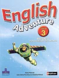 English adventure : cycle 3, niveau 1 d'enseignement de l'anglais