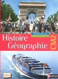 Histoire géographie CM2 : histoire des arts, instruction civique : manuel